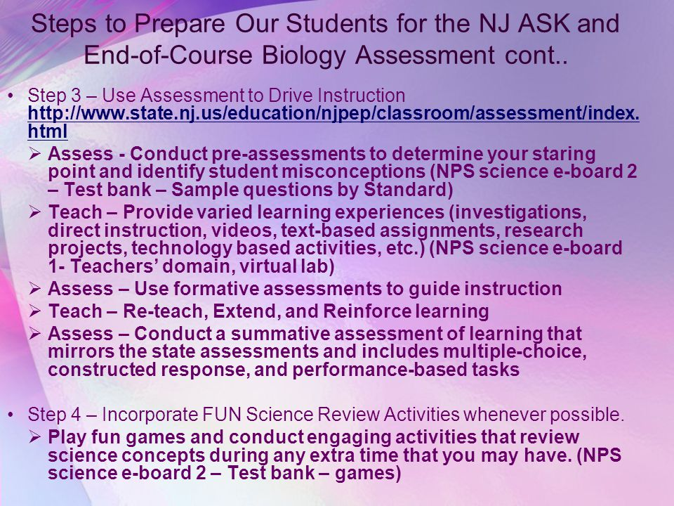Steps to Prepare Our Students for the NJ ASK and End-of-Course Biology Assessment cont..