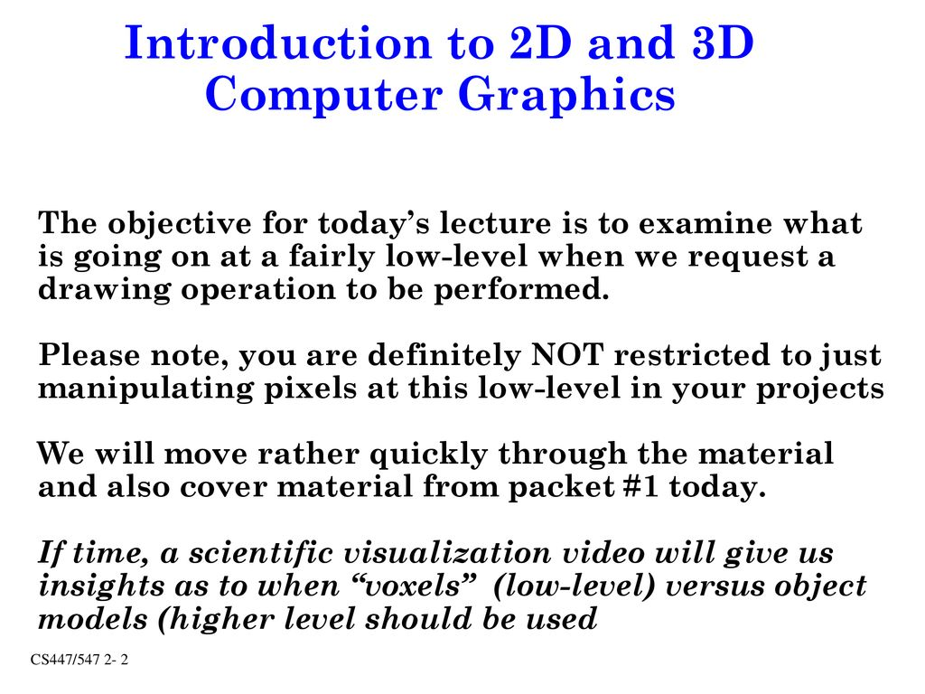 Introduction to 2D and 3D Computer Graphics - ppt download