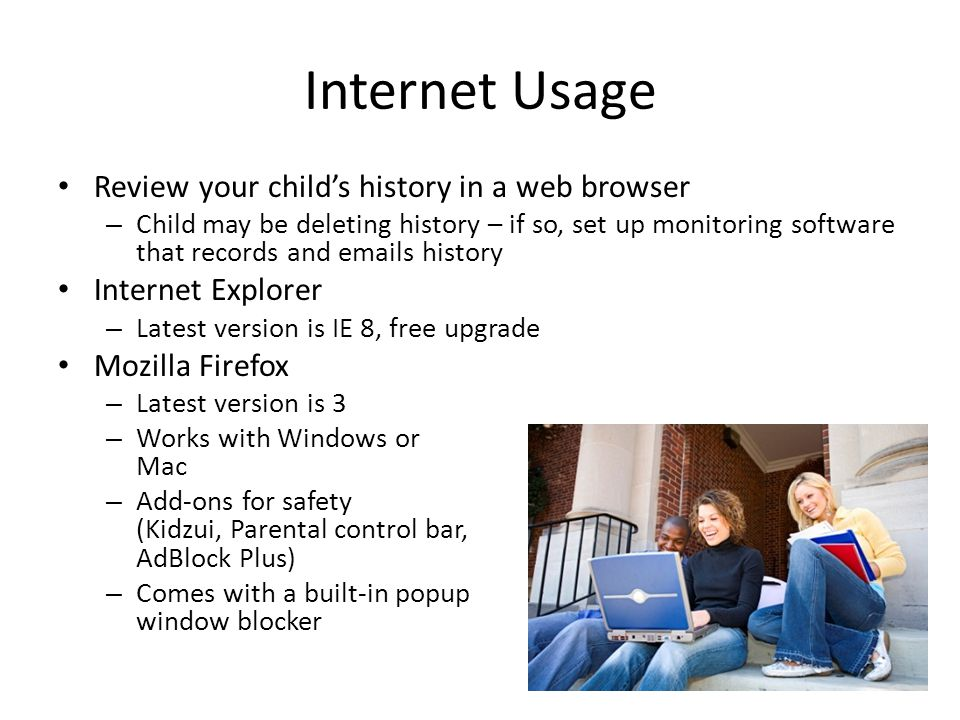 Internet Usage Review your child's history in a web browser
