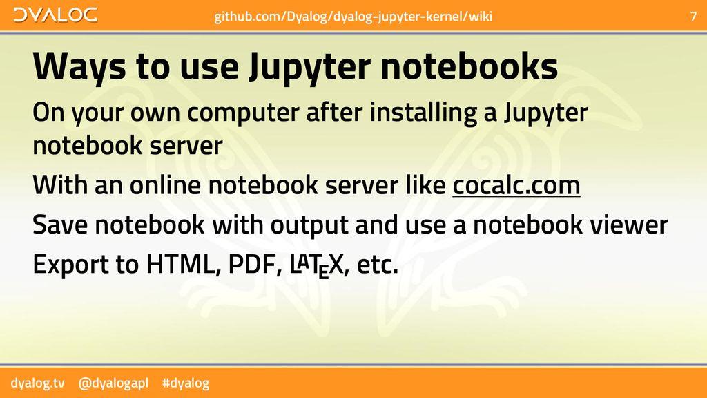 Jupyter Notebooks in Dyalog APL - ppt download