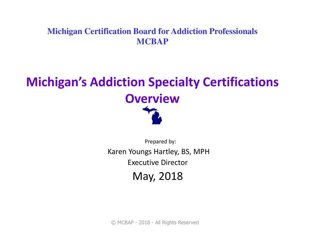 Michigan Certification Board For Addiction Professionals Mcbap