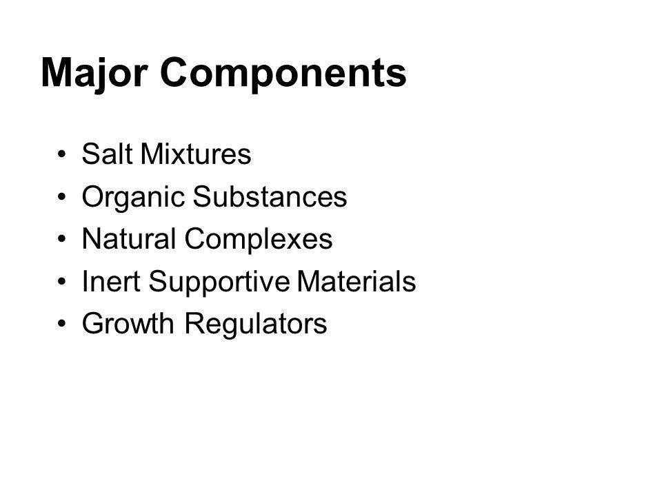 Major Components Salt Mixtures Organic Substances Natural Complexes