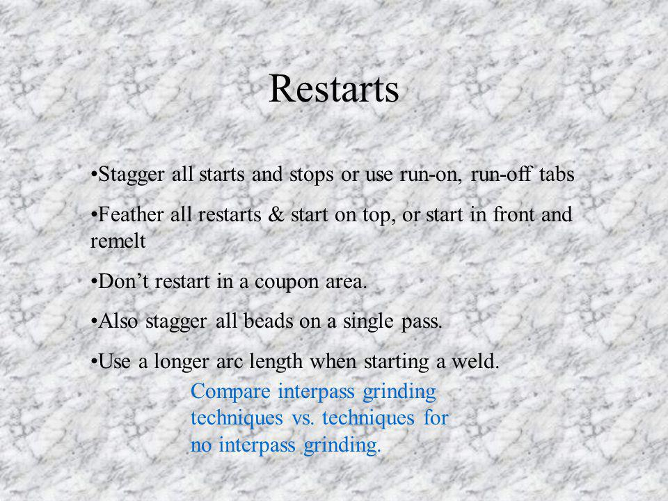 Restarts Stagger all starts and stops or use run-on, run-off tabs