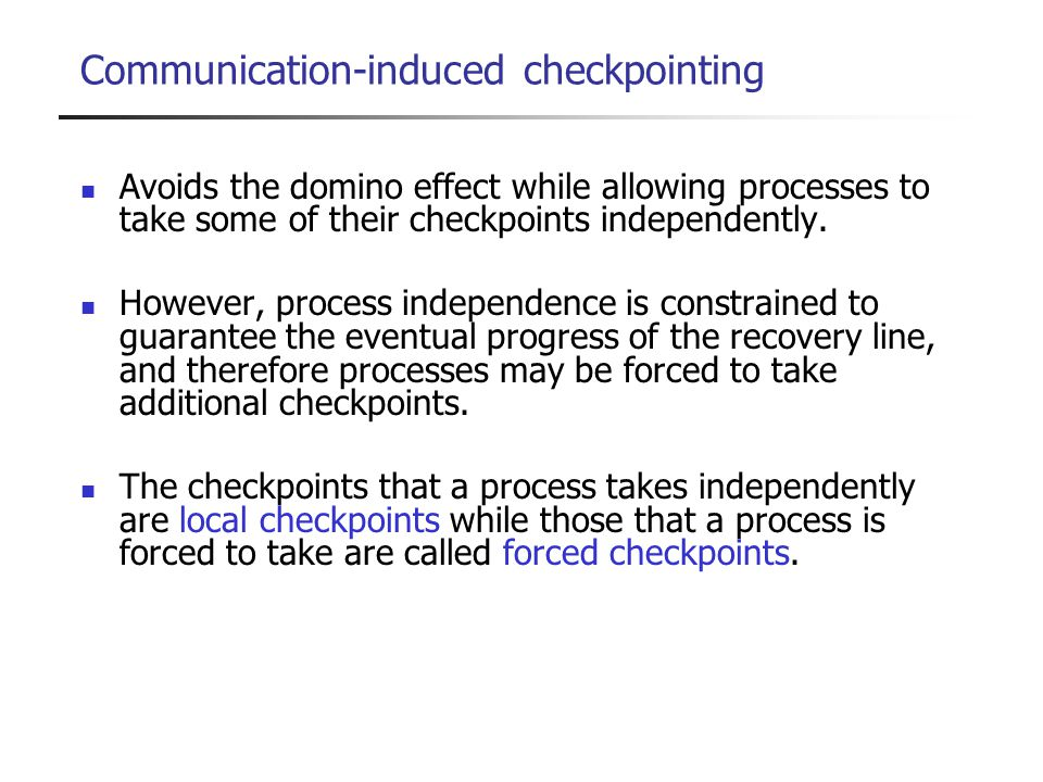 Communication-induced checkpointing