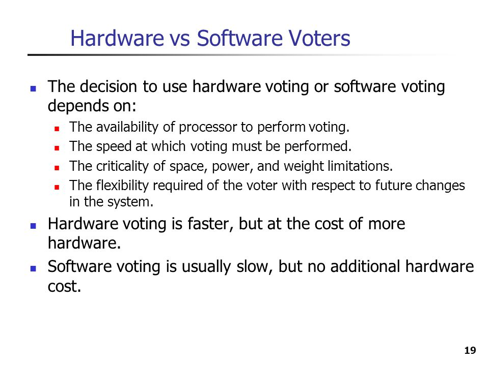 Hardware vs Software Voters