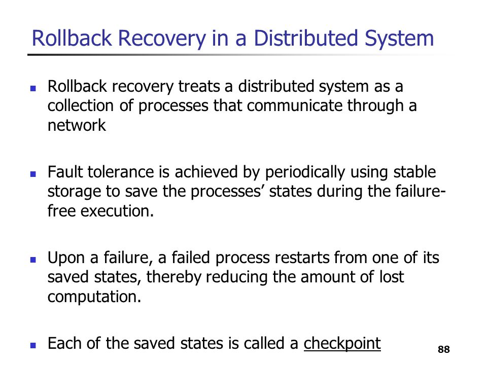 Rollback Recovery in a Distributed System