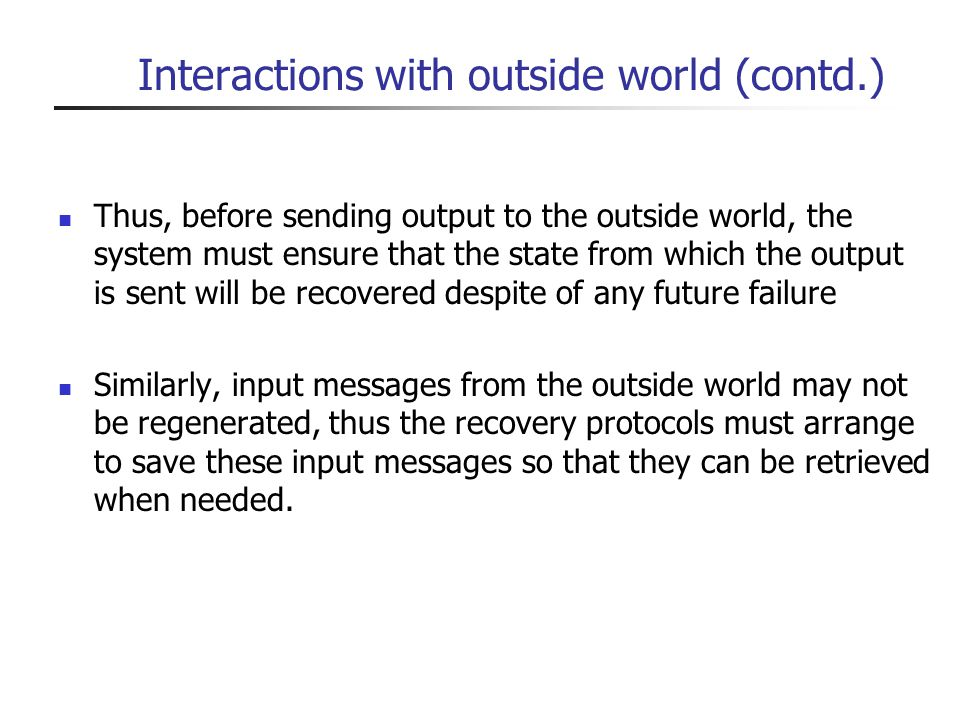 Interactions with outside world (contd.)