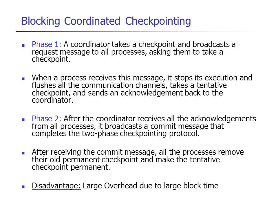 Blocking Coordinated Checkpointing