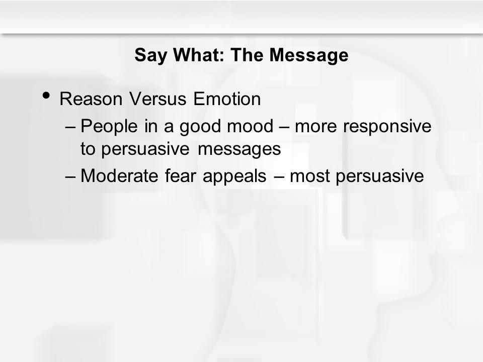 People in a good mood – more responsive to persuasive messages