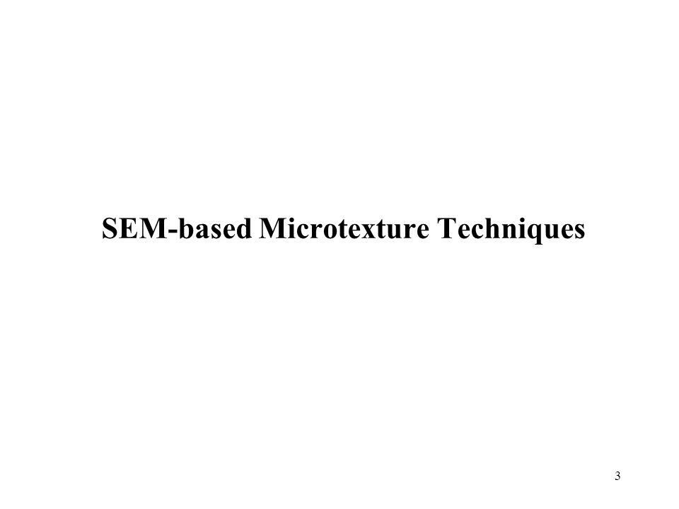 SEM-based Microtexture Techniques