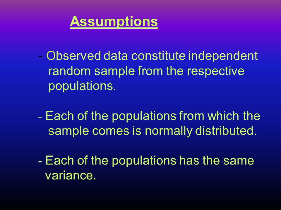 Assumptions. - Observed data constitute independent