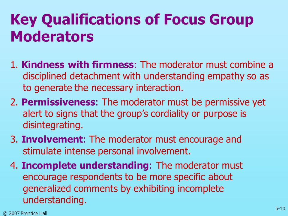 Key Qualifications of Focus Group Moderators