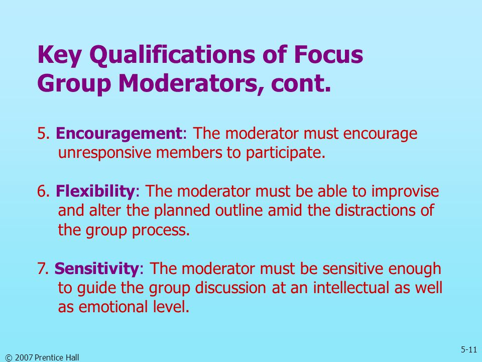 Key Qualifications of Focus Group Moderators, cont.