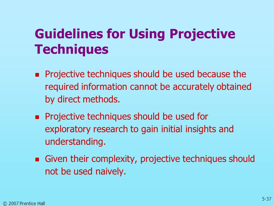 Guidelines for Using Projective Techniques