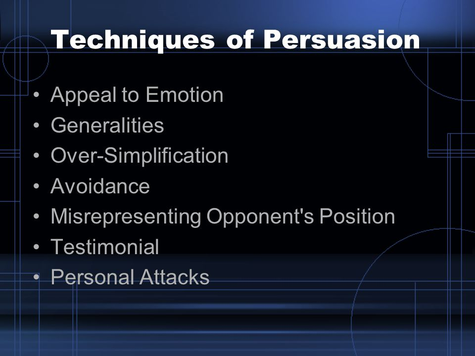 Techniques of Persuasion