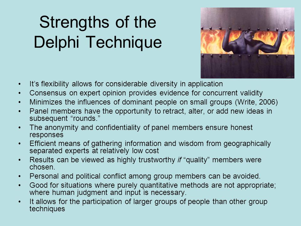 Strengths of the Delphi Technique