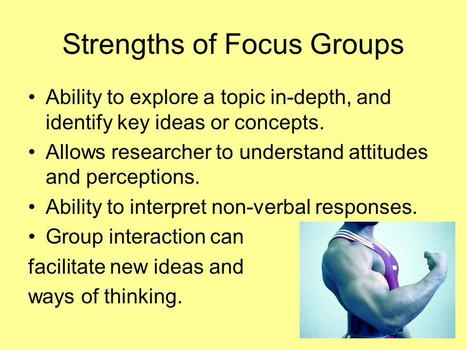 Strengths of Focus Groups