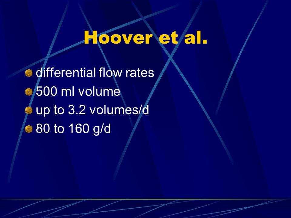 Hoover et al. differential flow rates 500 ml volume