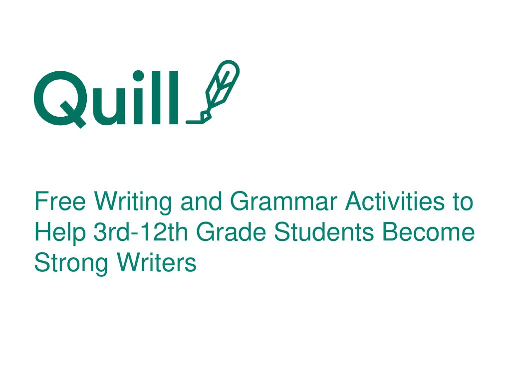 quill writing and grammar third