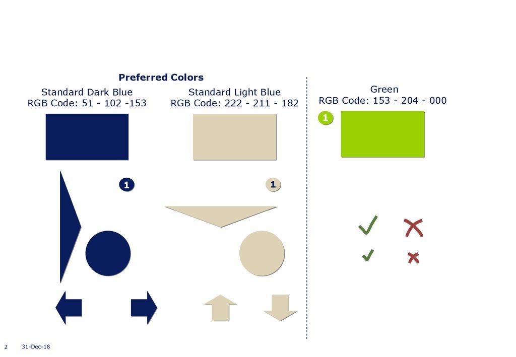Preferred Colors Standard Dark Blue RGB Code: Standard Light