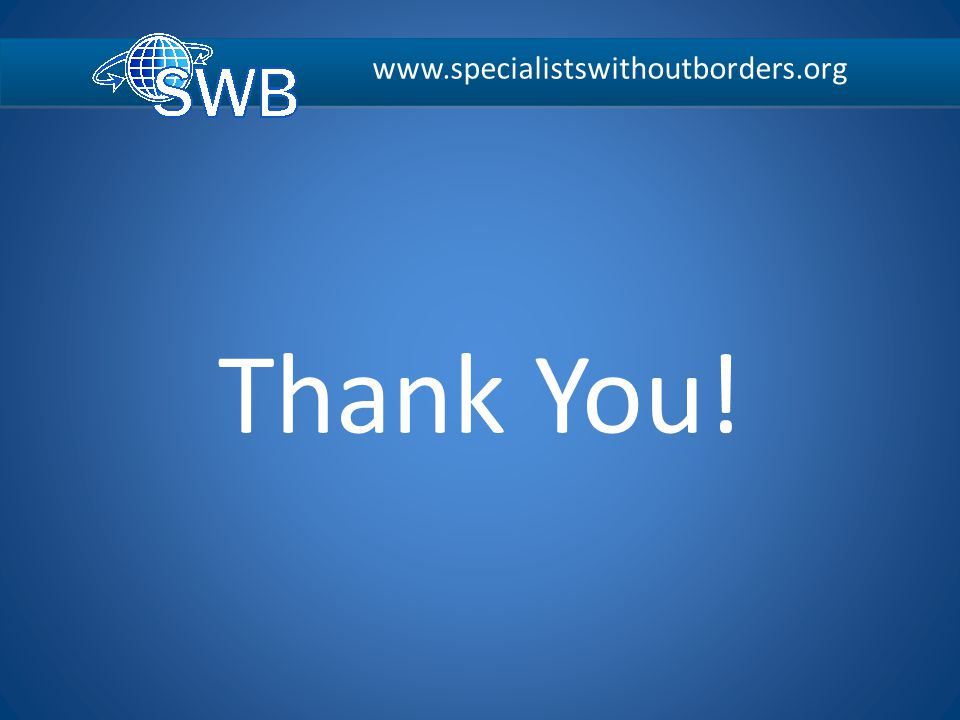 www.specialistswithoutborders.org Thank You!