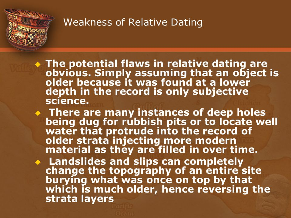 Weakness of Relative Dating