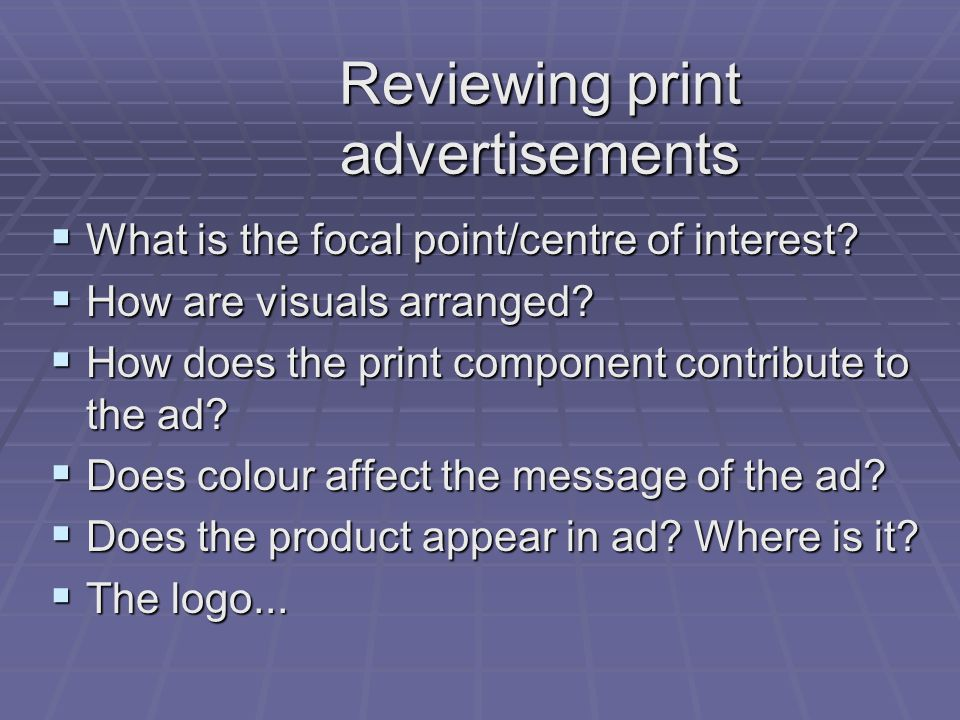 Reviewing print advertisements