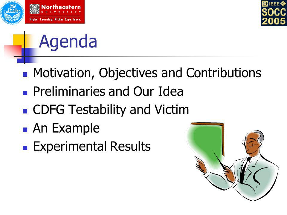 Agenda Motivation, Objectives and Contributions