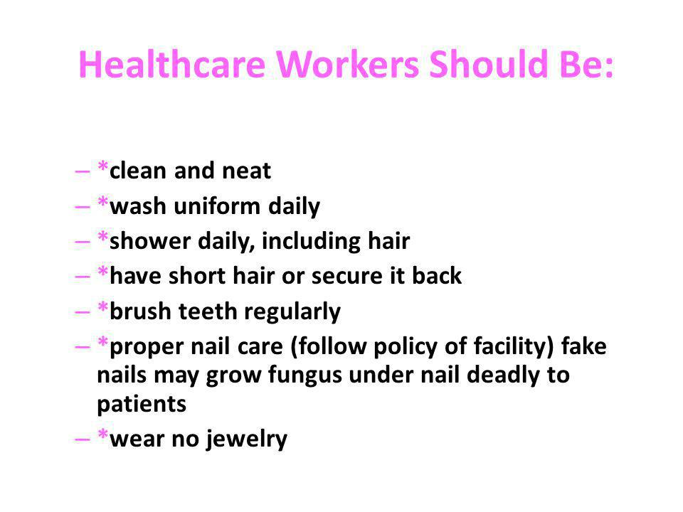Healthcare Workers Should Be: