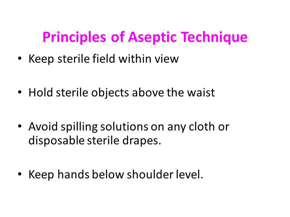 Principles of Aseptic Technique