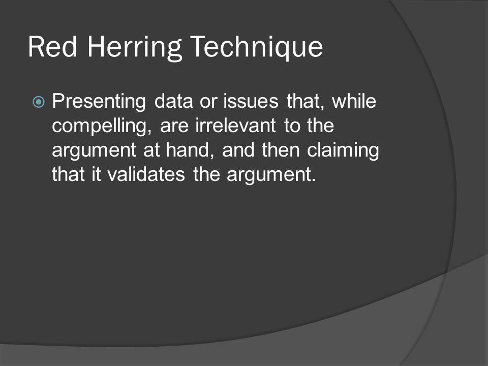 Red Herring Technique