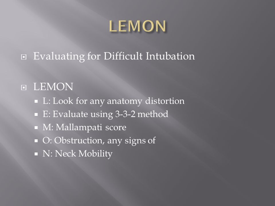 LEMON Evaluating for Difficult Intubation LEMON