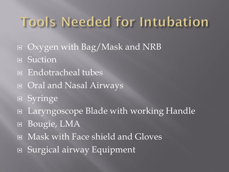 Tools Needed for Intubation