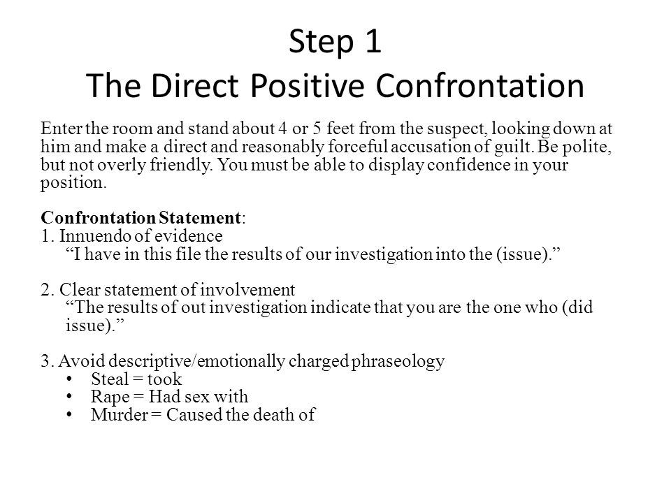 Step 1 The Direct Positive Confrontation