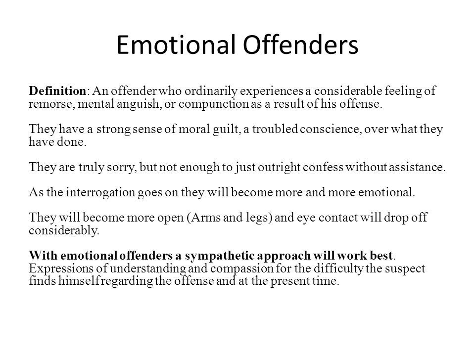 Emotional Offenders