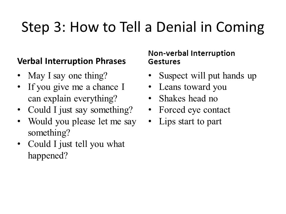 Step 3: How to Tell a Denial in Coming