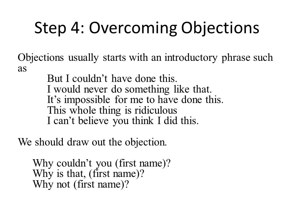 Step 4: Overcoming Objections