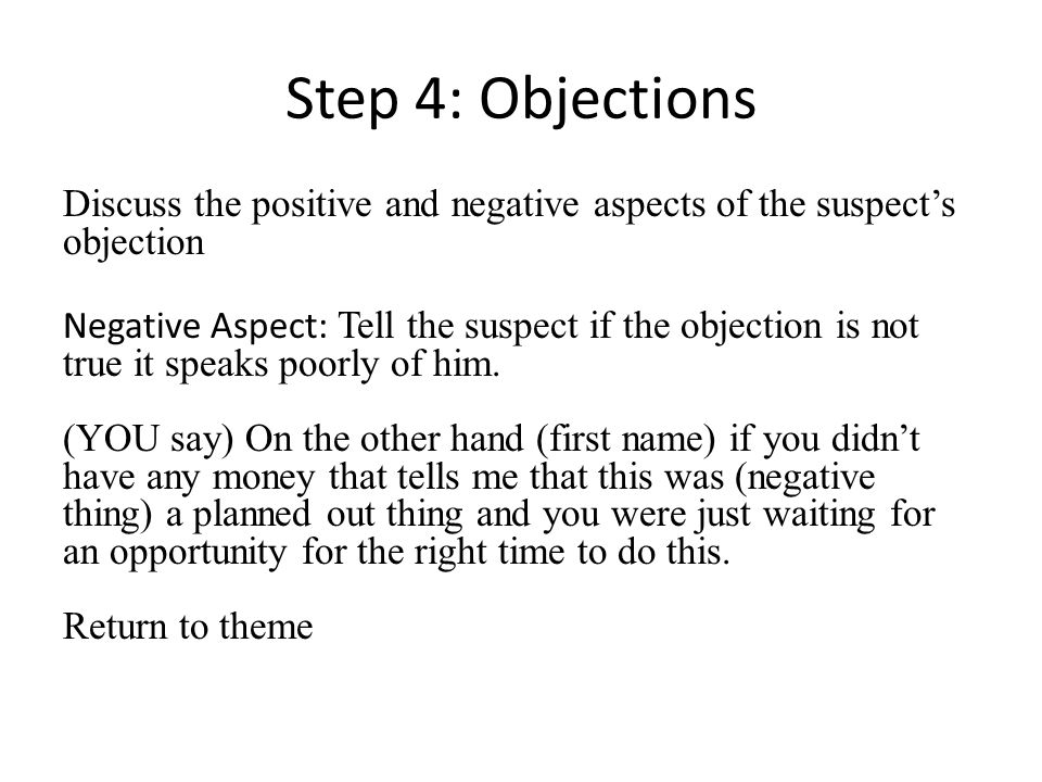 Step 4: Objections