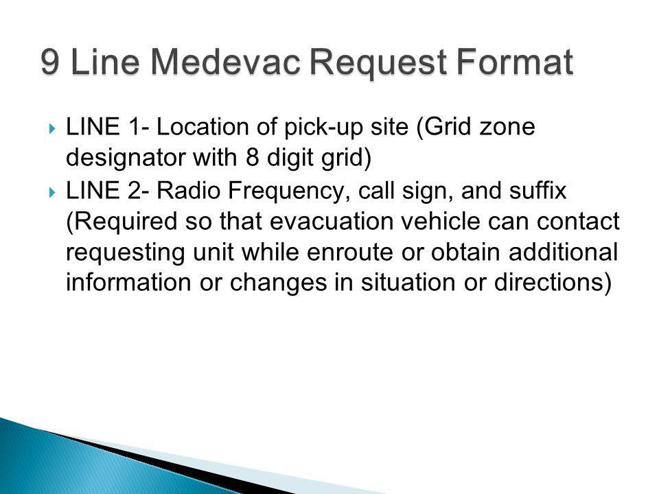 9 Line Medevac Example