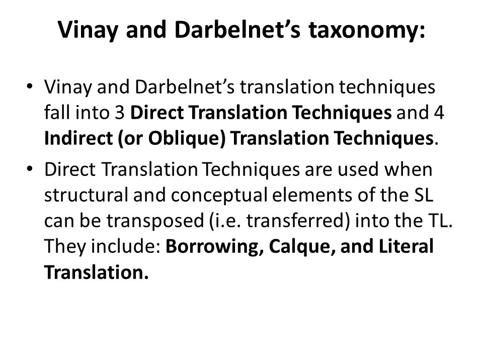 Vinay and Darbelnet's taxonomy: