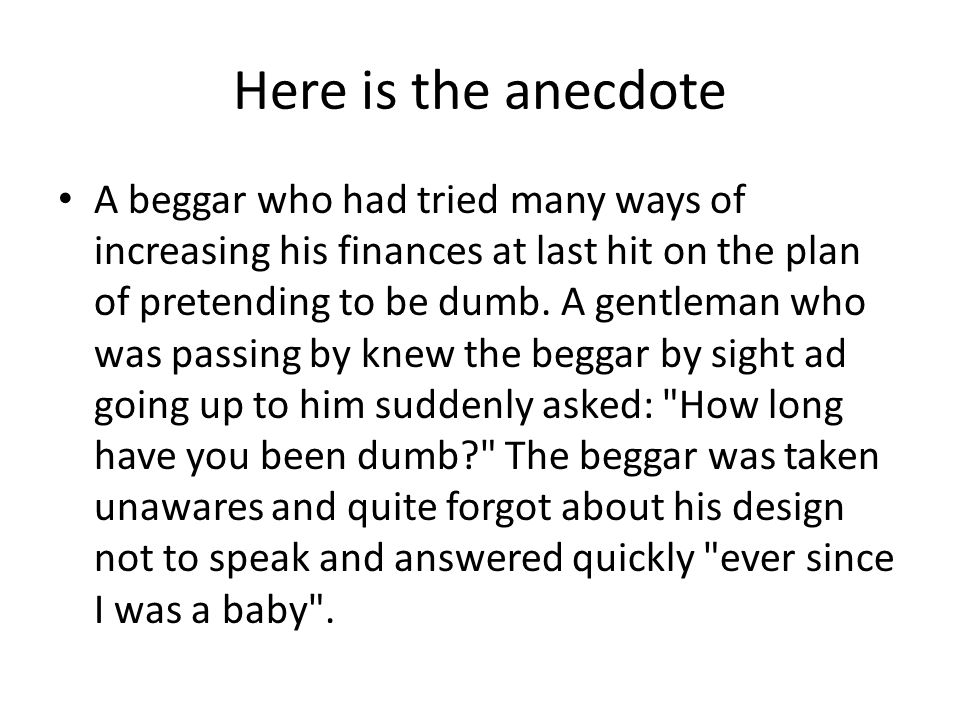 Here is the anecdote