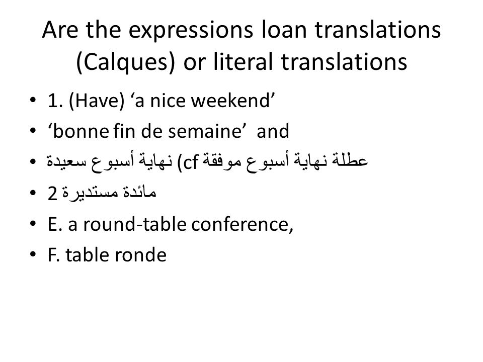 Are the expressions loan translations (Calques) or literal translations