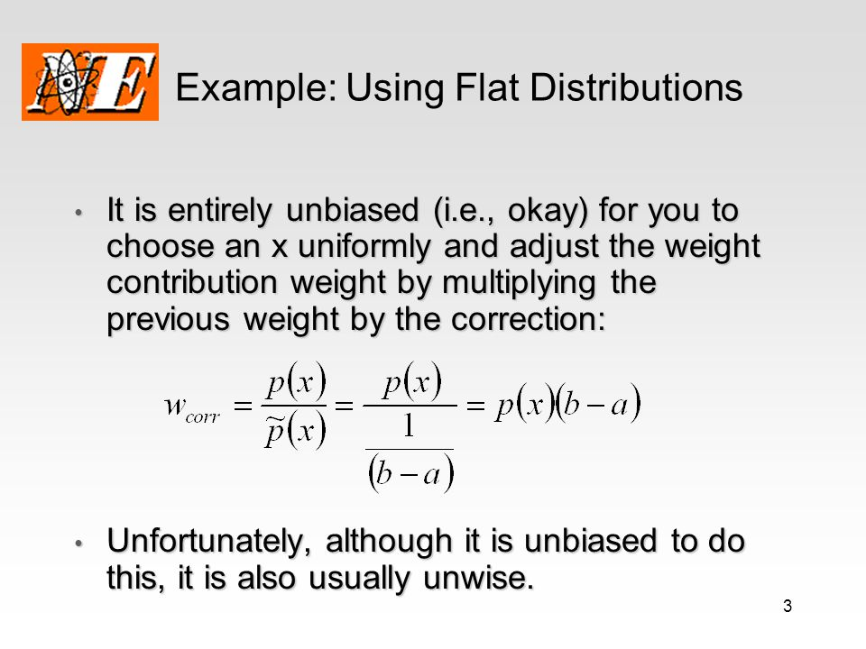 Example: Using Flat Distributions