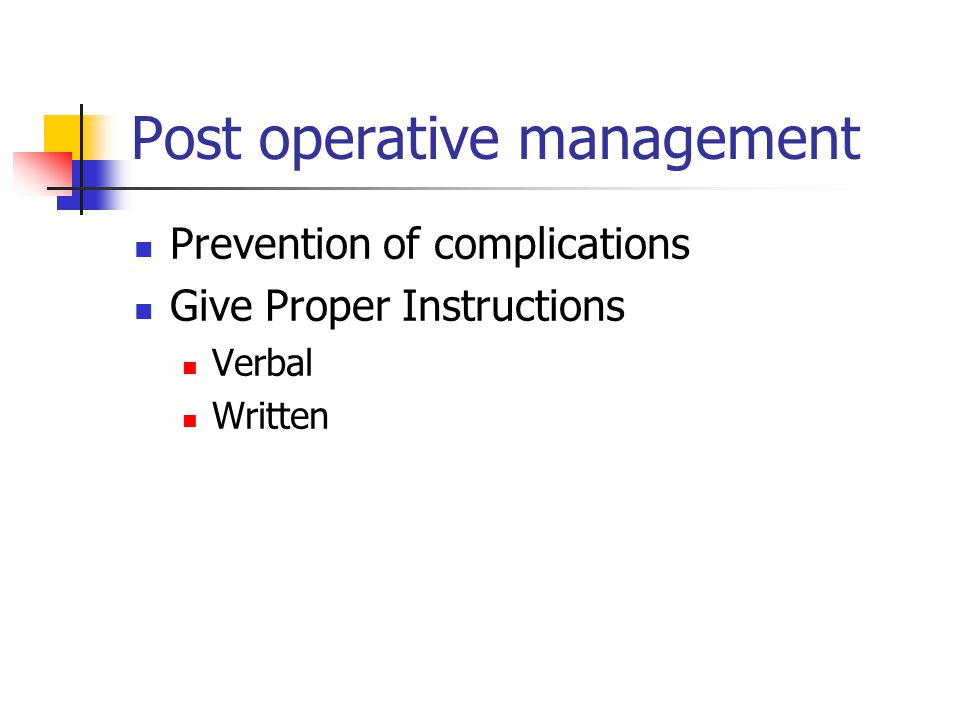 Post operative management