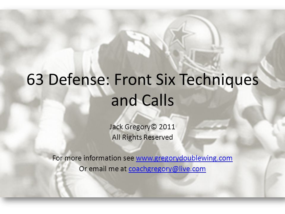 63 Defense: Front Six Techniques and Calls