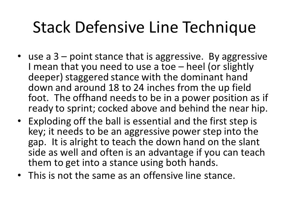 Stack Defensive Line Technique