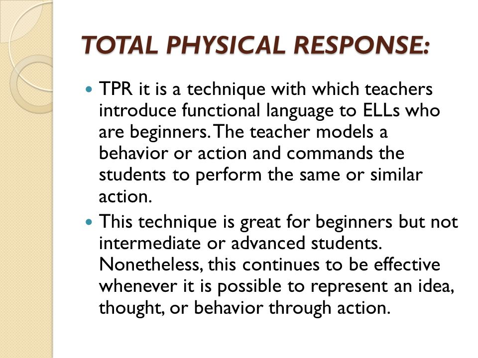 TOTAL PHYSICAL RESPONSE: