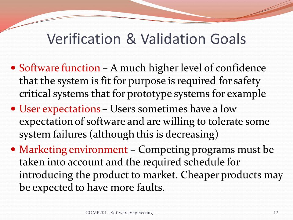 Verification & Validation Goals