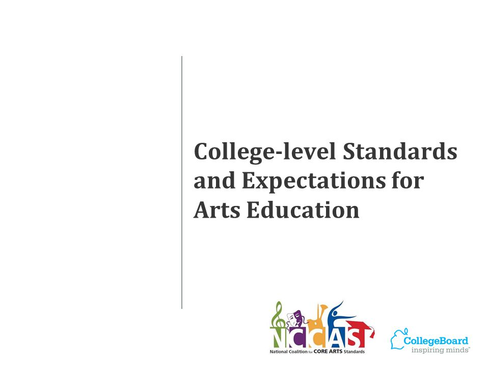 College-level Standards and Expectations for Arts Education