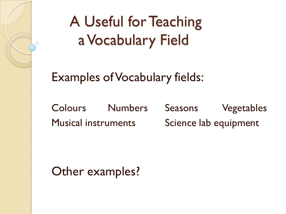 A Useful for Teaching a Vocabulary Field
